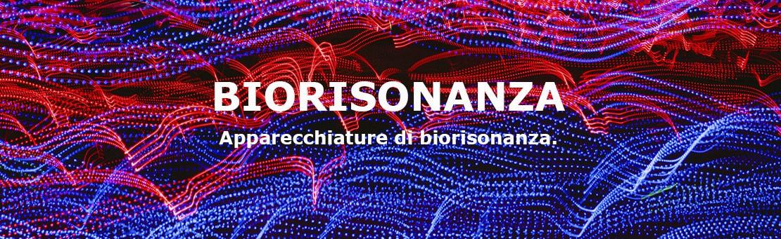 Apparecchiature di Biorisonanza